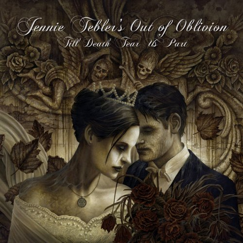 Jennie Tebler's Out of Oblivion - Till Death Tear Us Part