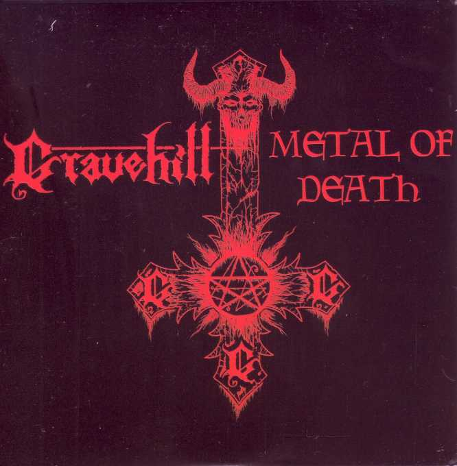 Gravehill - Metal of Death
