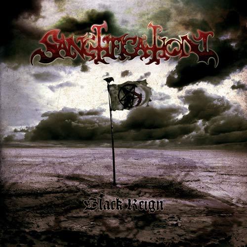 Sanctification - Black Reign