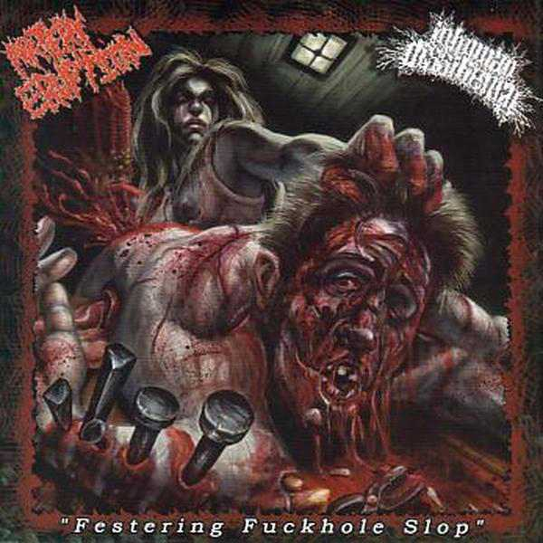 Artery Eruption / Inhuman Dissiliency - Festering Fuckhole Slop