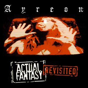 Ayreon - Actual Fantasy - Revisited
