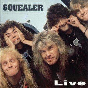Squealer - Live