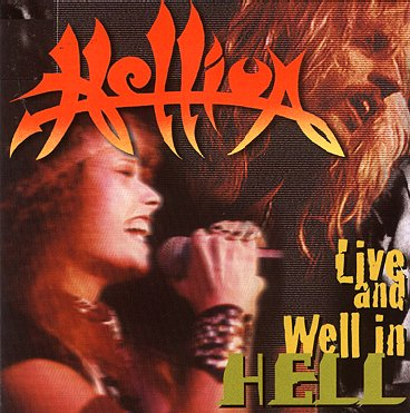 Hellion - Live and Well in Hell