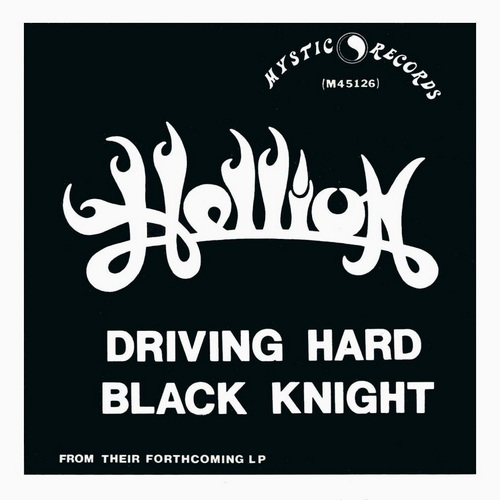 Hellion - Driving Hard / Black Knight