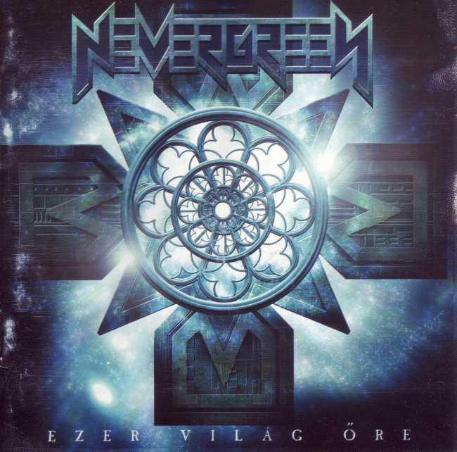 Nevergreen - Ezer világ őre