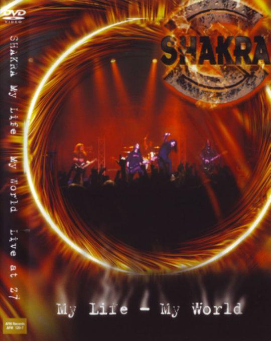 Shakra - My Life - My World