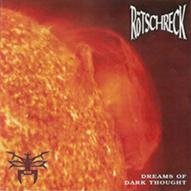 Rötschreck - Dreams of Dark Thought