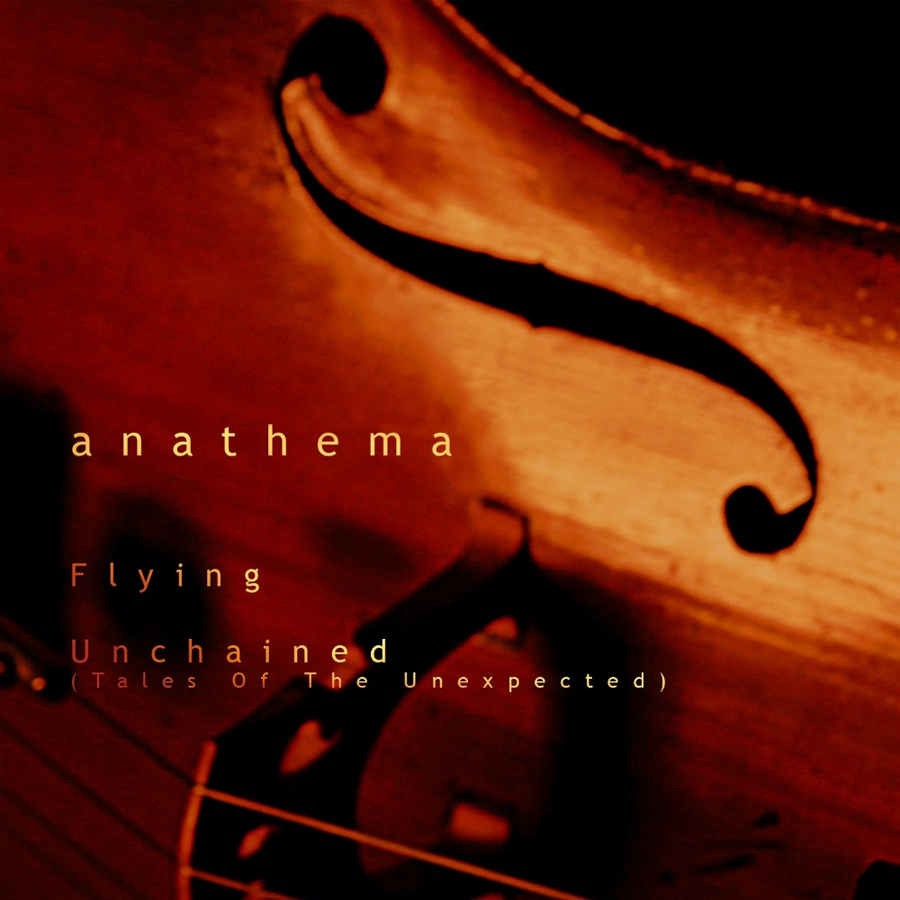 Anathema - Flying / Unchained (Tales of the Unexpected)