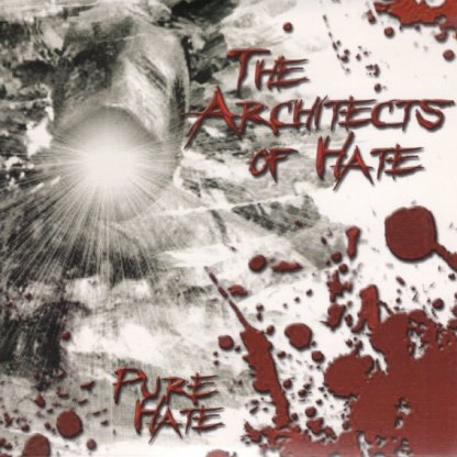 The Architects of Hate - Pure Hate