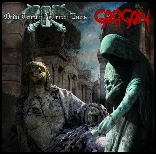 Ordo Templi Aeternae Lucis / Gorgon - Ordo Templi Aeternae Lucis / Gorgon