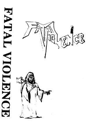 Fatal Violence - Demo 1985