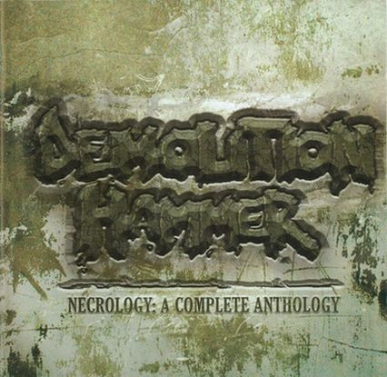 Demolition Hammer - Necrology: A Complete Anthology