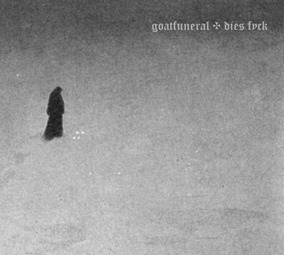 Goat Funeral / Dies Fyck - Goat Funeral / Dies Fyck