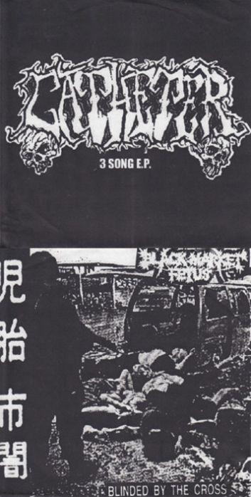 Catheter / Black Market Fetus - 3 Song E.P. / Blinded by the Cross