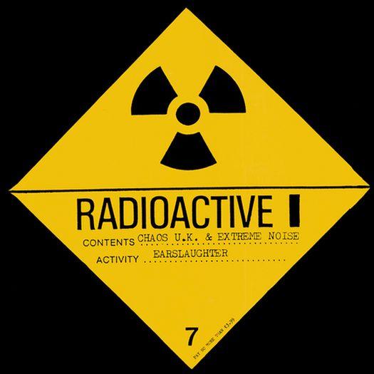Extreme Noise Terror - Radioactive Earslaughter