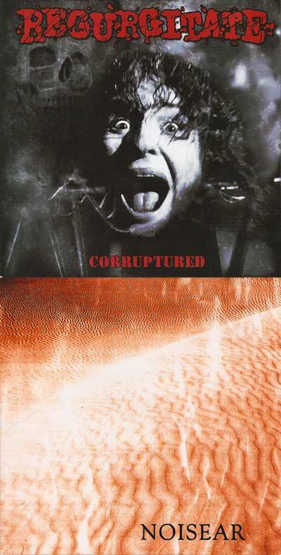 Regurgitate / Noisear - Corruptured / Untitled