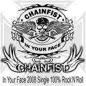 Chainfist - In Your Face