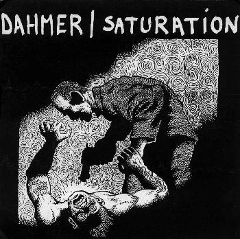Dahmer - Dahmer / Saturation