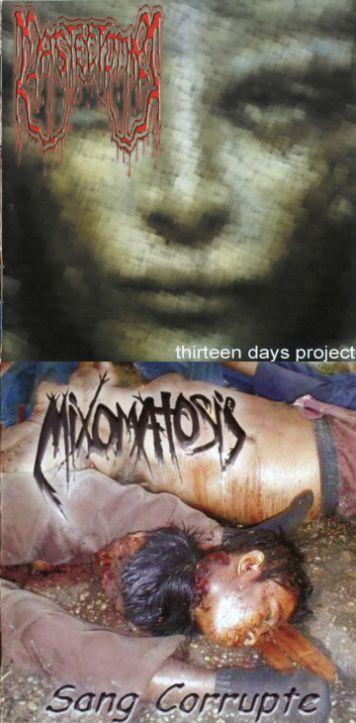 Mixomatosis / Mastectomia - Thirteen Days Project / Sang Corrupte