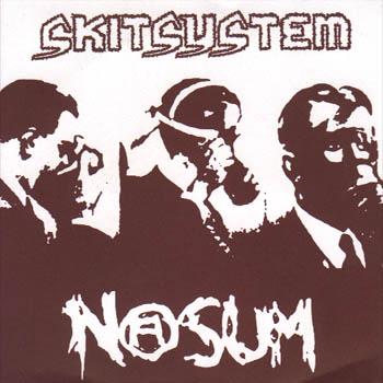 Nasum - Skitsystem / Nasum