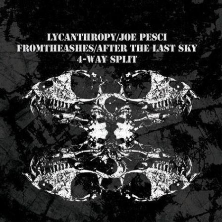 After the Last Sky / Lycanthrophy - 4-Way Split