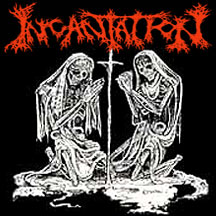 Incantation - Deliverance of Horrific Prophecies