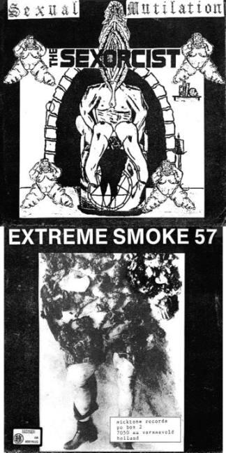 Extreme Smoke 57 / Sexorcist - Sexual Mutilation / Extreme Smoke 57