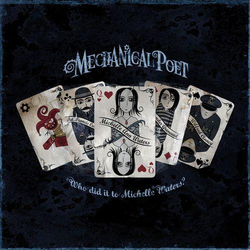 Mechanical Poet - Who Did It to Michelle Waters?