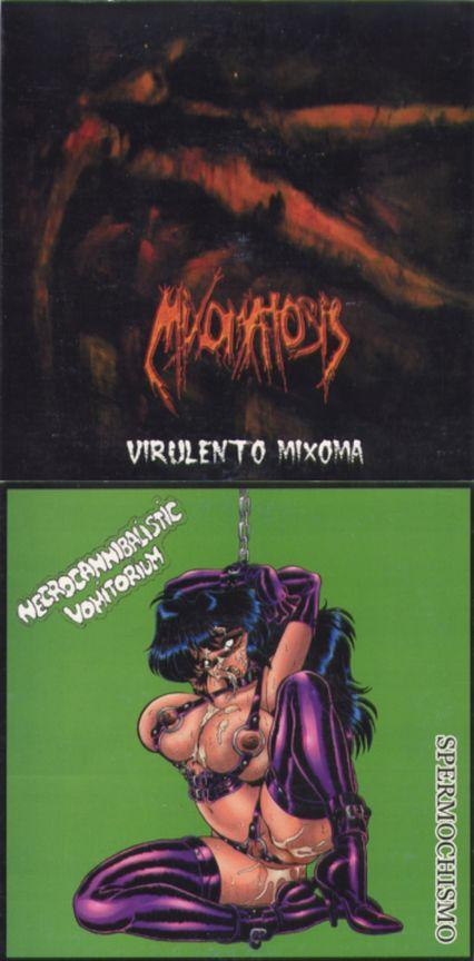 Mixomatosis / Necrocannibalistic Vomitorium - Virulento Mixoma / Spermochismo