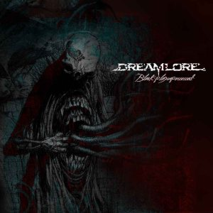 Dreamlore - Black Plague Possessed