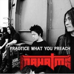 Mahatma - Practice What You Preach