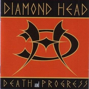 Diamond Head - Death and Progress