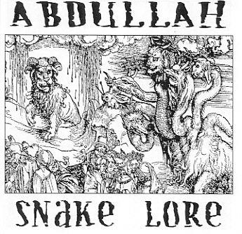 Abdullah - Snake Lore