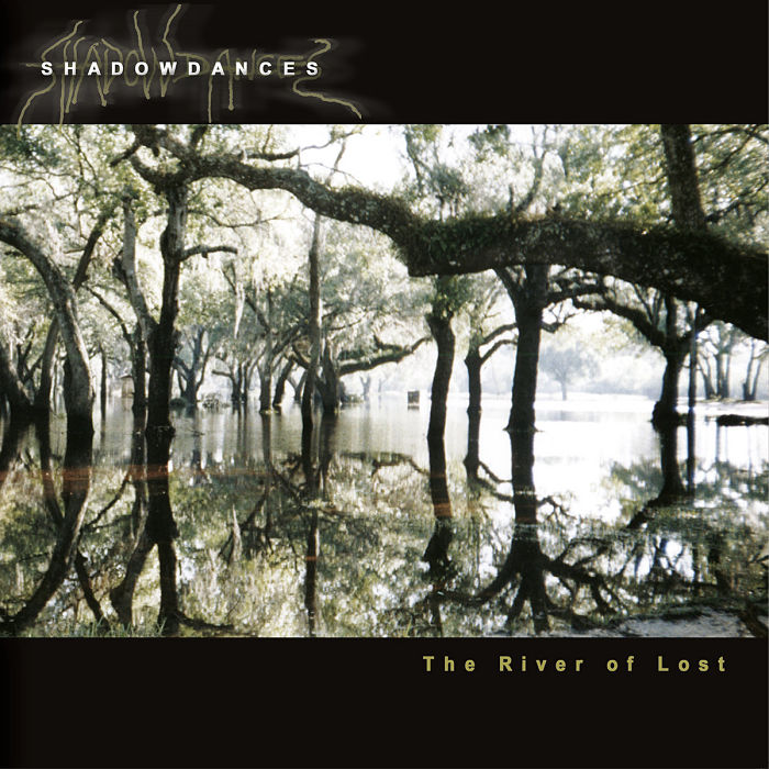 Shadowdances - The River of Lost
