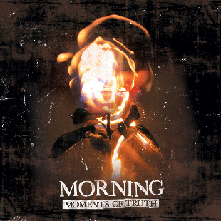 Morning - Moments of Truth