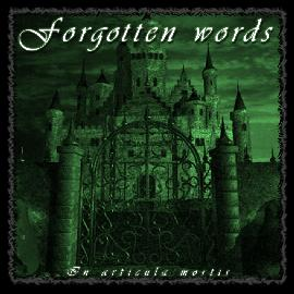 Forgotten Words - In Articula Mortis