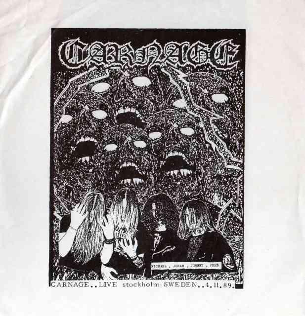 Carnage - Live Stockholm Sweden 4.11.89.