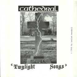 Cathedral - Twylight Songs
