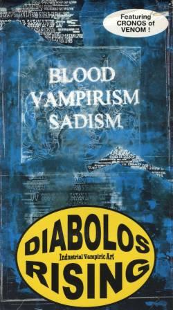 Diabolos Rising - Blood Vampirism & Sadism