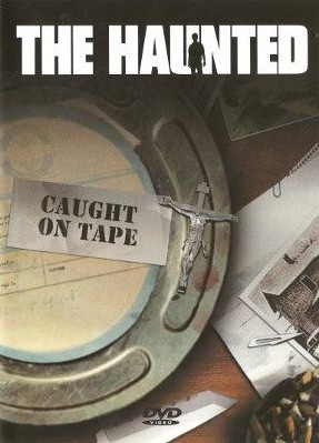 The Haunted - Caught on Tape