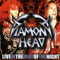 Diamond Head - Live - In the Heat of the Night