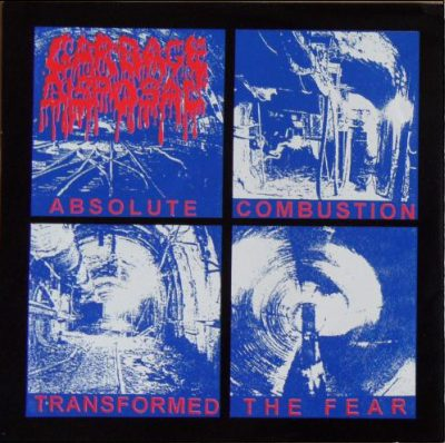 Garbage Disposal - Absolute Combustion Transformed the Fear