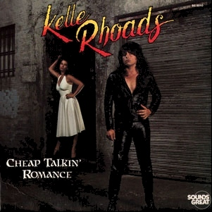 Rhoads - Cheap Talkin' Romance