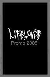 Lifelover - Promo 2005
