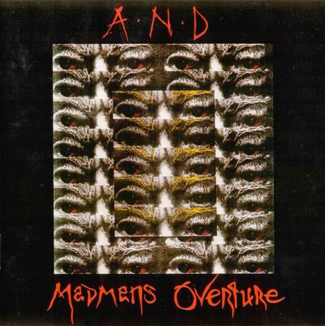 A.N.D. - Madmans Overture