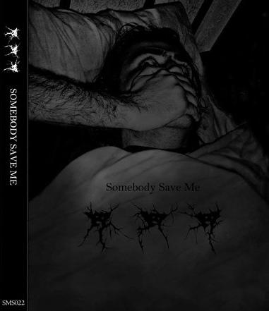 ... - Somebody Save Me