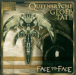 Queensrÿche / Geoff Tate - Face to Face