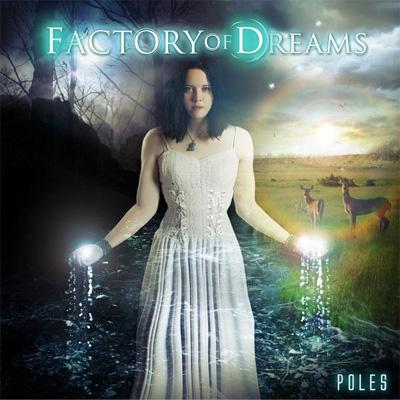 Factory of Dreams - Poles