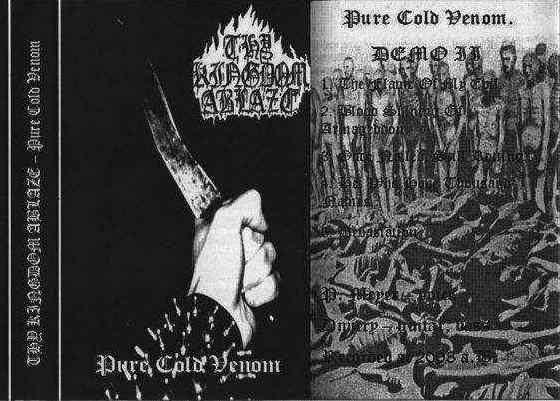 Thy Kingdom Ablaze - Pure Cold Venom