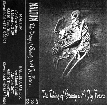 Maltum - The Thing of Beauty Is a Joy Forever